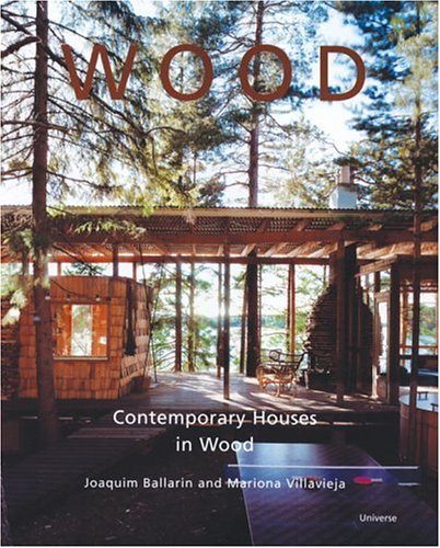 9780789313928: Wood: Contemporary Houses in Wood