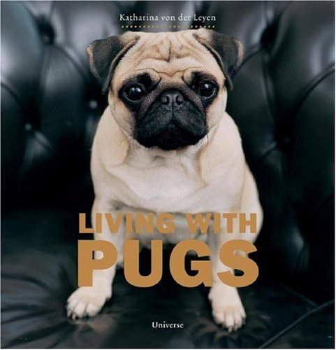 Living with Pugs: Katharina von der Leyen