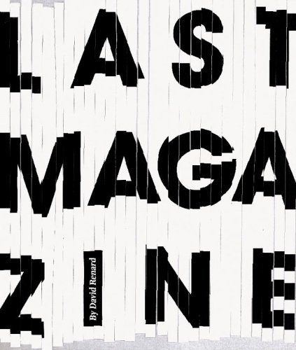 The Last Magazine: Magazines in Transition: David Renard