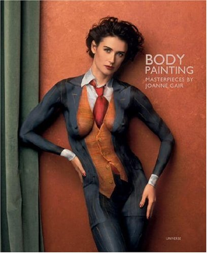 9780789315090: Body Painting: The Masterpieces of Joanne Gair