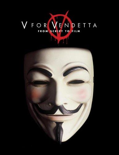 9780789315205: V for Vendetta: From Script to Film