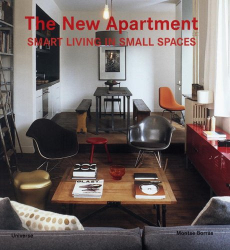 THE NEW APARTMENT Smart Living in Small Spaces