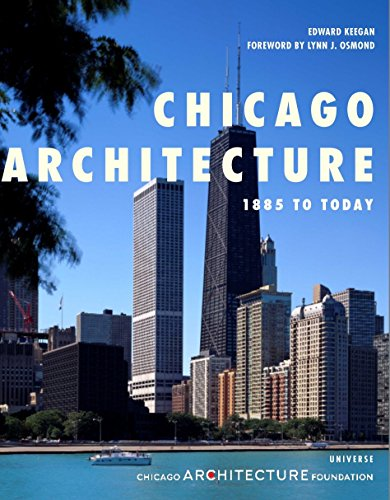 9780789315335: Chicago Architecture: 1885 to Today