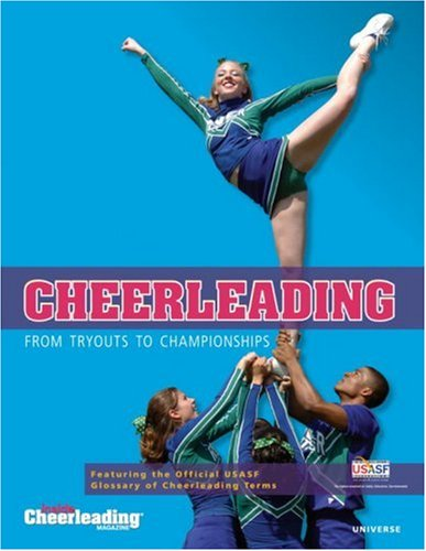 9780789315656: Cheerleading: from Tryouts to Championships