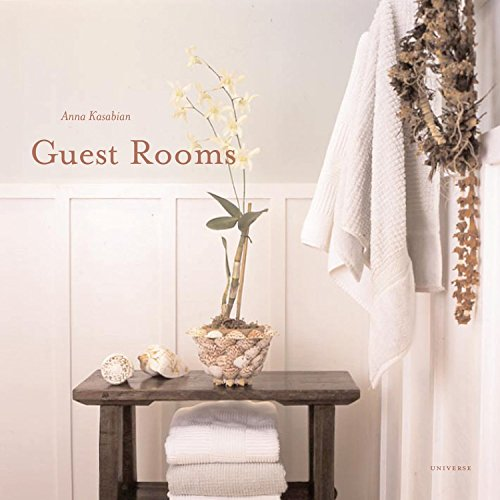 Guest Rooms: And Private Places (0789315785) by Anna Kasabian