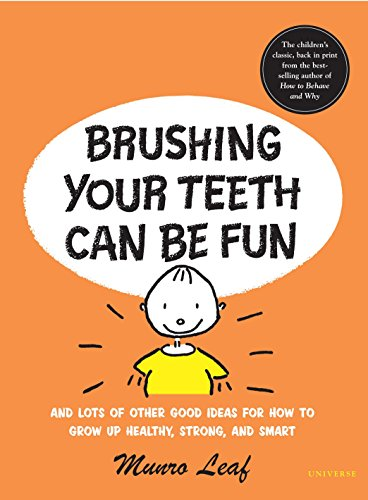 Brushing Your Teeth Can Be Fun: And: Munro Leaf