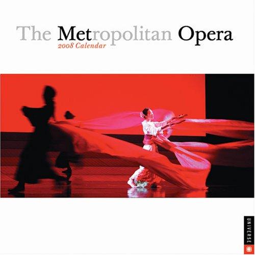 The Metropolitan Opera: 2008 Wall Calendar