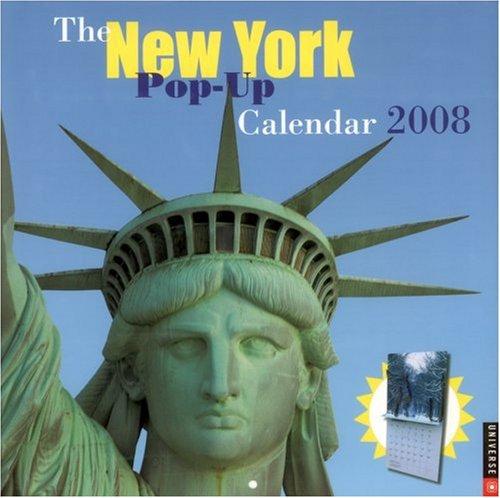 The New York Pop-Up Calendar: 2008 Wall Calendar: Universe Publishing