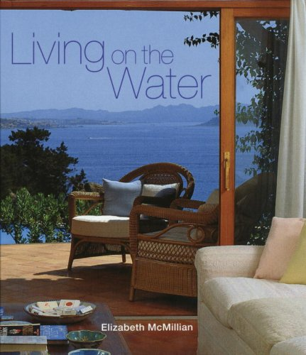 9780789317001: Living on the Water