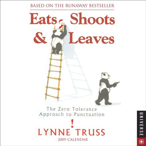 9780789317070: Eats Shoots & Leaves: 2009 Day-to-Day Calendar