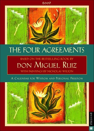 9780789317186: The Four Agreements: 2009 Engagement Calendar