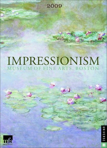 Impressionism: 2009 Engagement Calendar: Boston Museum of