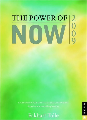 The Power of Now: 2009 Engagment Calendar: Tolle, Eckhart