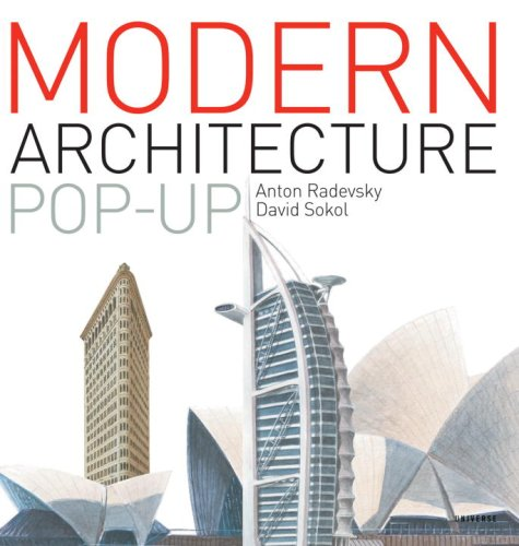 9780789318022: The Modern Architecture Pop-Up Book: From the Eiffel Tower to the Guggenheim Bilbao