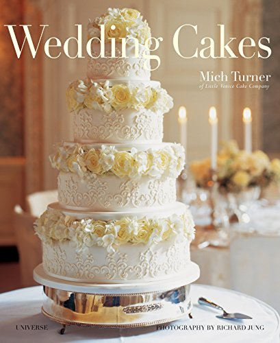 9780789318145: Wedding Cakes: The Most Exquisite Cakes to Celebrate