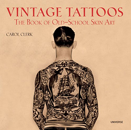 9780789318244: Vintage Tattoos: The Book of Old-School Skin Art
