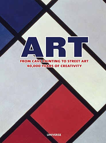9780789318336: Art, From Cave Painting to Street Art : 40,000 Years of Creativity