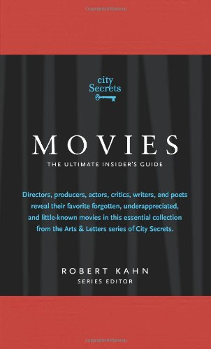 9780789318640: City Secrets Movies: The Ultimate Insider's Guide to Cinema's Hidden Gems: A City Secrets Book