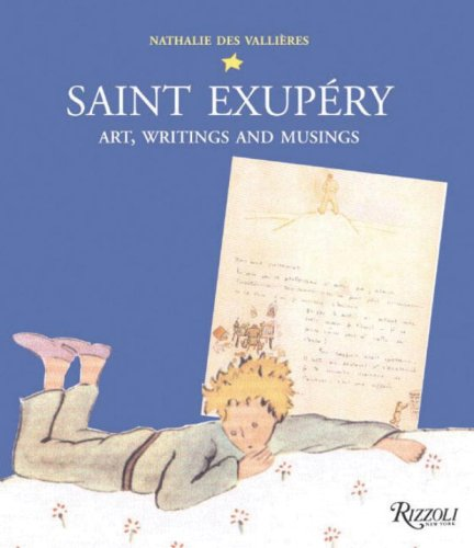 9780789318718: Saint Exupery: Art, Writings, and Musings