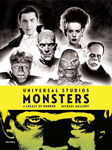 9780789318961: Universal Studios Monsters: A Legacy of Horror