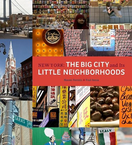 9780789318985: New York: The Big City and Its Little Neighborhoods