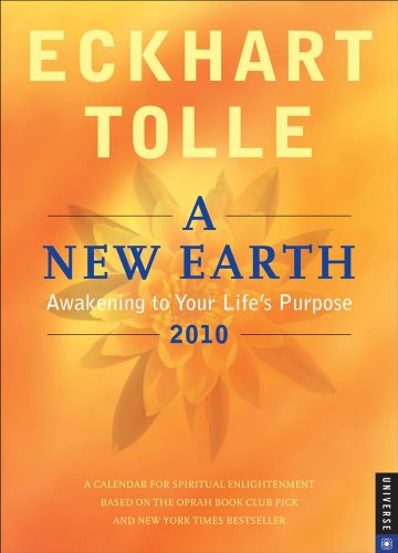 9780789319227: A New Earth: Awakening to Your Life's Purpose: 2010 Engagment Calendar