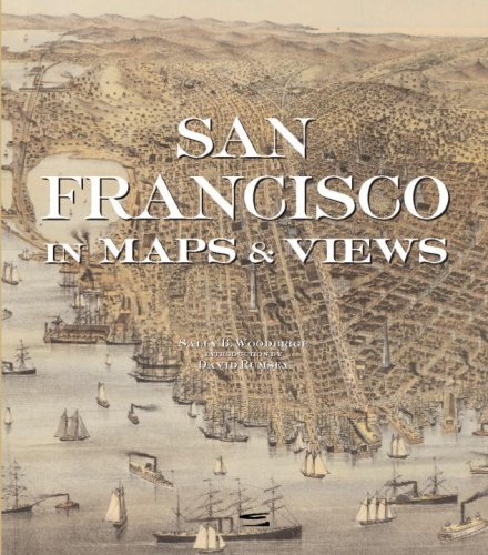 San Francisco in Maps: 1797-2006: Woodbridge, Sally B.