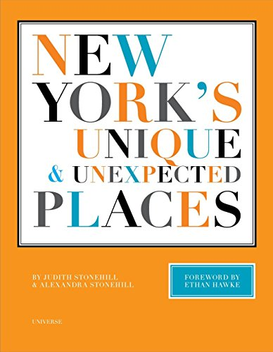 New York's Unique and Unexpected Places: Judith Stonehill; Photographer-Alexandra