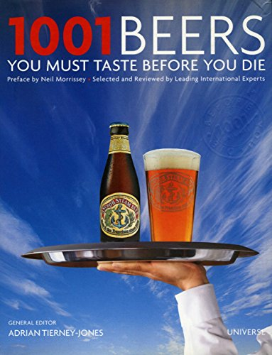 9780789320254: 1001 Beers You Must Taste Before You Die (1001 (Universe))