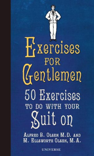 9780789320377: Exercises for Gentlemen: 50 Exercises to Do with Your Suit on