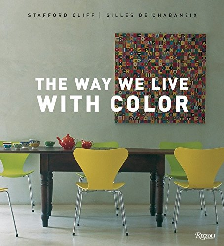 9780789320452: The Way We Live with Color