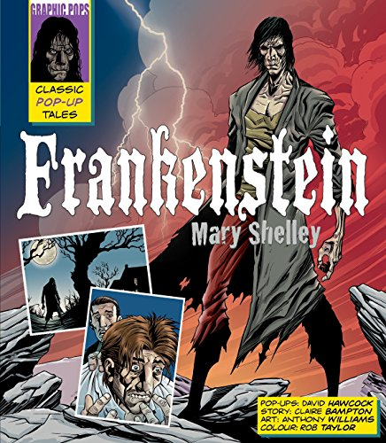 Frankenstein: A Classic Pop-Up Tale: Mary Shelley, Claire