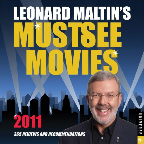 Leonard Maltin's Must-See Movies: 2011 Day-to-Day Calendar (9780789321046) by Leonard Maltin