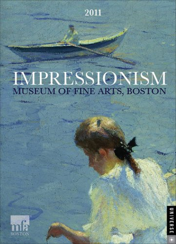 Impressionism: 2011 Engagement Calendar: Boston Museum of