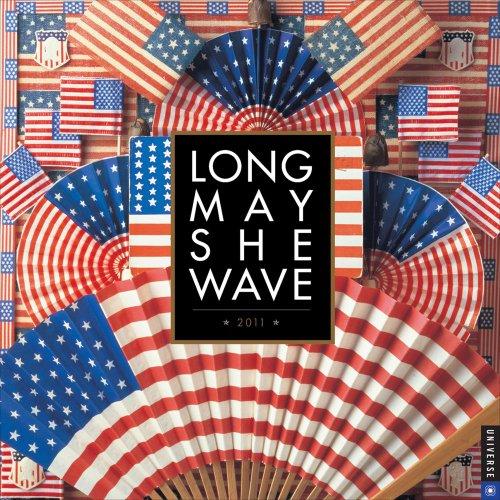 Long May She Wave: 2011 Wall Calendar (0789321866) by Kit Hinrichs; Delphine Hirasuna