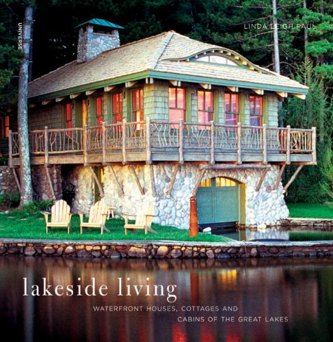 9780789322067: Lakeside Living: Waterfront Houses, Cottages, and Cabins of the Great Lakes