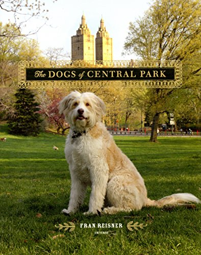 9780789322128: The Dogs of Central Park
