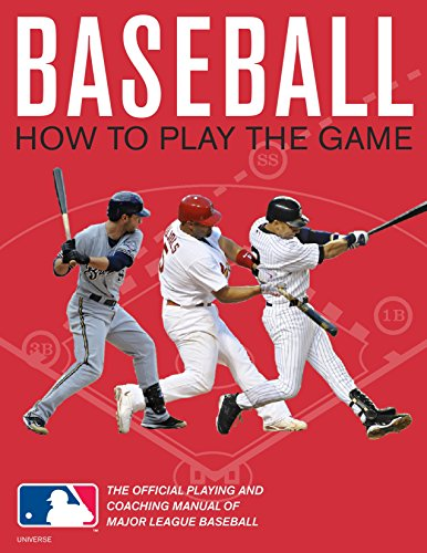 9780789322180: Baseball: How to Play the Game: The Official Playing and Coaching Manual of Major League Baseball
