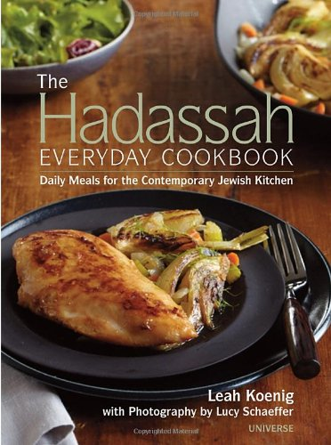 9780789322210: The Hadassah Everyday Cookbook: Daily Meals for the Contemporary Jewish Kitchen