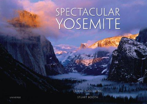 Spectacular Yosemite: Booth, Stuart; Luong,