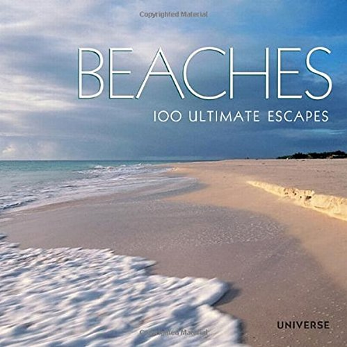 9780789322357: Beaches: 100 Ultimate Escapes