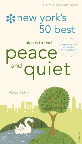9780789322425: New York's 50 Best Places to Find Peace & Quiet