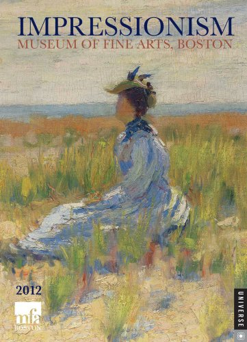 Impressionism: 2012 Engagement Calendar: Boston The Museum