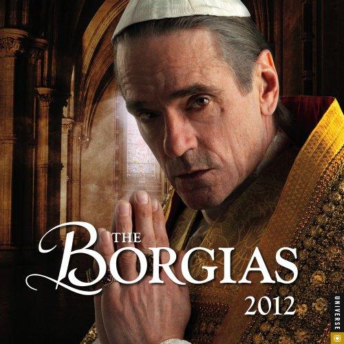9780789323309: The Borgias: 2012 Wall Calendar