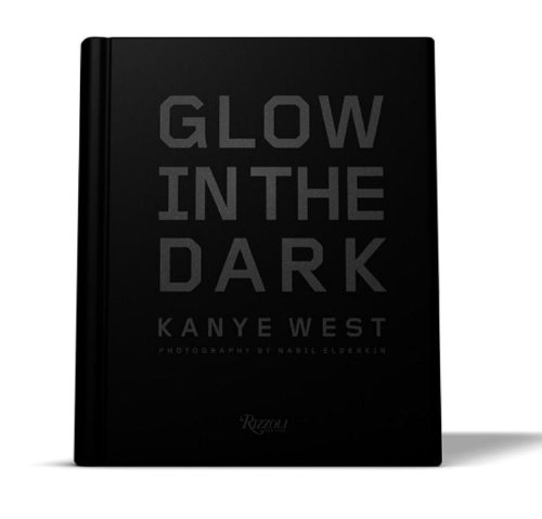 9780789324092: Kanye West: Glow in the Dark