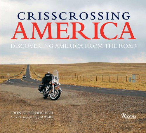 9780789324122: Crisscrossing America: Discovering America from the Road