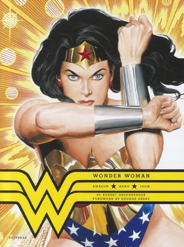 9780789324160: Wonder Woman: Amazon. Hero. Icon.