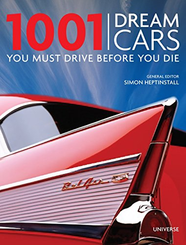 9780789324375: 1001 Dream Cars You Must Drive Before You Die