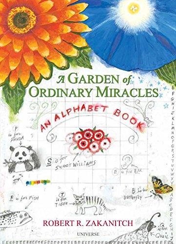 A Garden Of Ordinary Miracles: