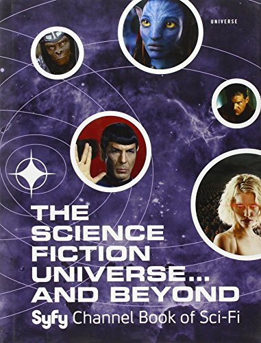 The Science Fiction Universe and Beyond: Syfy Channel Book of Sci-Fi: Michael Mallory